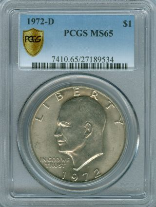 1972 - D Eisenhower Dollar Pcgs Ms - 65 Plus Shield. photo