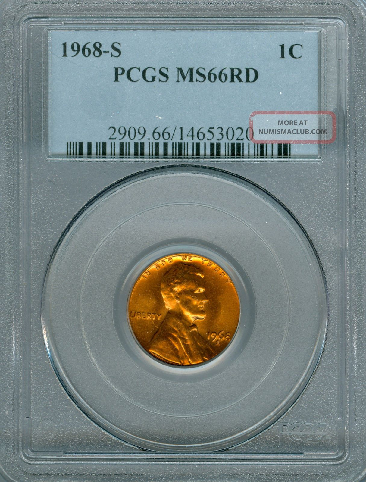 1968 - S Lincoln Cent Pcgs Ms 66. Small Cents photo
