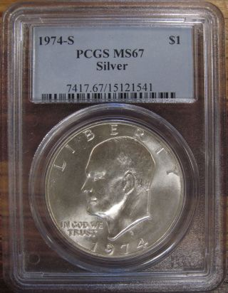 1974 - S U.  S.  Silver Eisenhower Dollar Pcgs Graded Ms67 White Coin photo