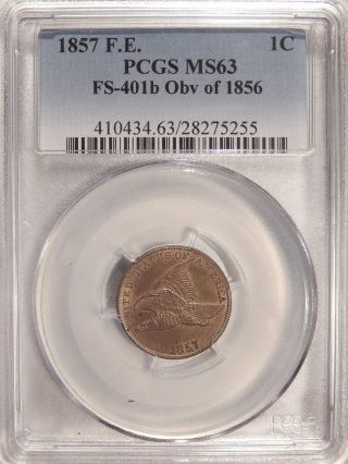 1857 1c Pcgs Ms - 63 Obv Of 1856 Fs - 401b Neat Indian Cent Variety photo