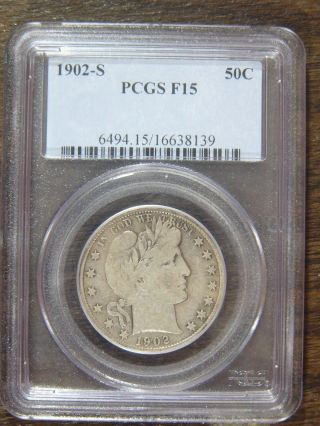 1902 - S Barber Half Dollar Pcgs F15 Cert 16638139 photo