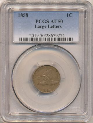 1858 Large Letters Flying Eagle Cent Au50 Pcgs.  Sharply Detailed/struck. photo