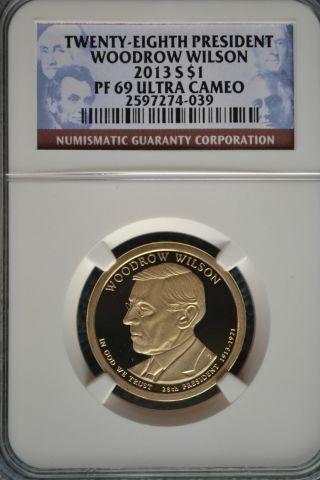 2013 - S Woodrow Wilson Presidential Golden Dollar Ngc Pf69 Ultra Cameo photo