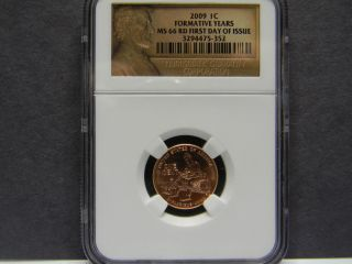 2009 - P Ngc Ms66rd Lincoln Formative Years Penny,  1st.  Day Issue photo