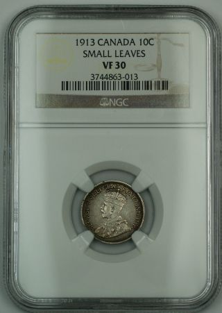 1913 Canada 10c Ten Cents Dime Coin Ngc Vf - 30