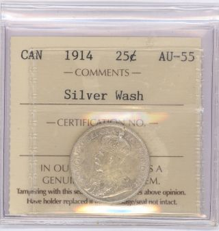 25 Cent Canada 1914 Graded By Iccs Au - 55 Silver Wash photo