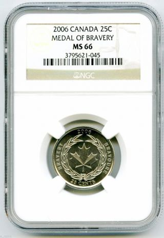 2006 Canada 25 Cent Ngc Ms66 Medal Of Bravery Quarter Certified - Rare photo