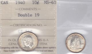 1940 Iccs Ms63 10 Cents Double 19 Canada Ten Dime Silver photo