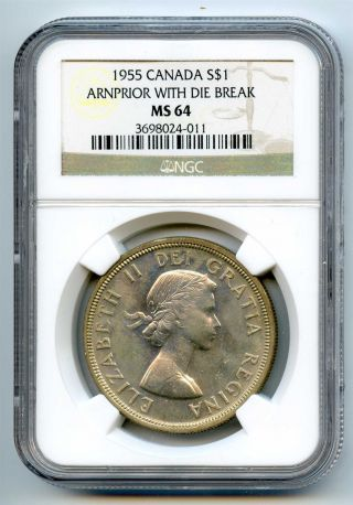 1955 Ngc Ms64 Canada Silver $1 Dollar Arnprior With Die Break photo