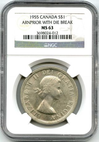 1955 Ngc Ms63 Canada $1 Silver Dollar Arnprior With Die Break photo