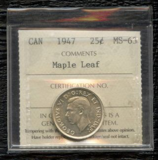 1947 (maple Leaf) Canada 25 Cents (5.  83 Grams.  800 Silver) Iccs Ms - 63 (no Tax) photo