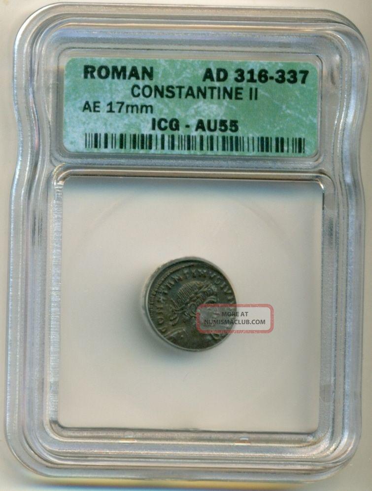 Roman Empire Constantine Ii (316 - 337 Ad) Ae 17 Mm Au55 Icg Coins: Ancient photo