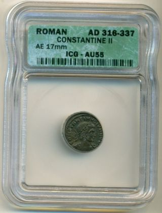 Roman Empire Constantine Ii (316 - 337 Ad) Ae 17 Mm Au55 Icg photo