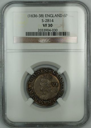(1636 - 38) England 6p Six Pence Silver Coin S - 2814 Charles I Ngc Vf - 30 Akr photo