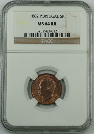 1882 Portugal 5 Reis Coin,  Ngc Ms - 64 Rb Red Brown photo