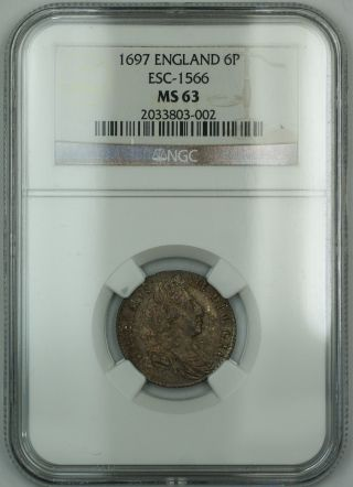 1697 England 6p Six Pence Silver Coin Esc - 1566 William Iii Ngc Ms - 63 Akr photo