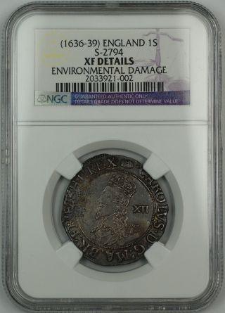 (1636 - 39) England 1 Shilling S - 2794 Charles I Ngc Xf Det Environmental Damage Akr photo