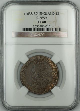 (1638 - 39) England 1s Shilling Silver Coin S - 2859 Charles I Ngc Xf - 40 Akr photo