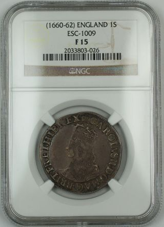 (1660 - 62) England 1s Shilling Silver Coin Esc - 1009 Charles Ii Ngc F - 15 Akr photo