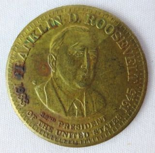 Franklin D Roosevelt President Brass Token 1938 - 1945 32nd President 3 Cm Dia photo