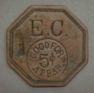 E.  C.  Good For 5¢ At Bar photo
