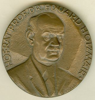 1967 Austrian Medal In Honor Of Hofrat Prof.  Dr.  Eduard Holzmair,  By Weiz photo