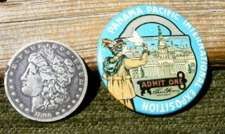 1915 San Francisco California Ppie Panama Pacific Celluloid Admission Badge photo