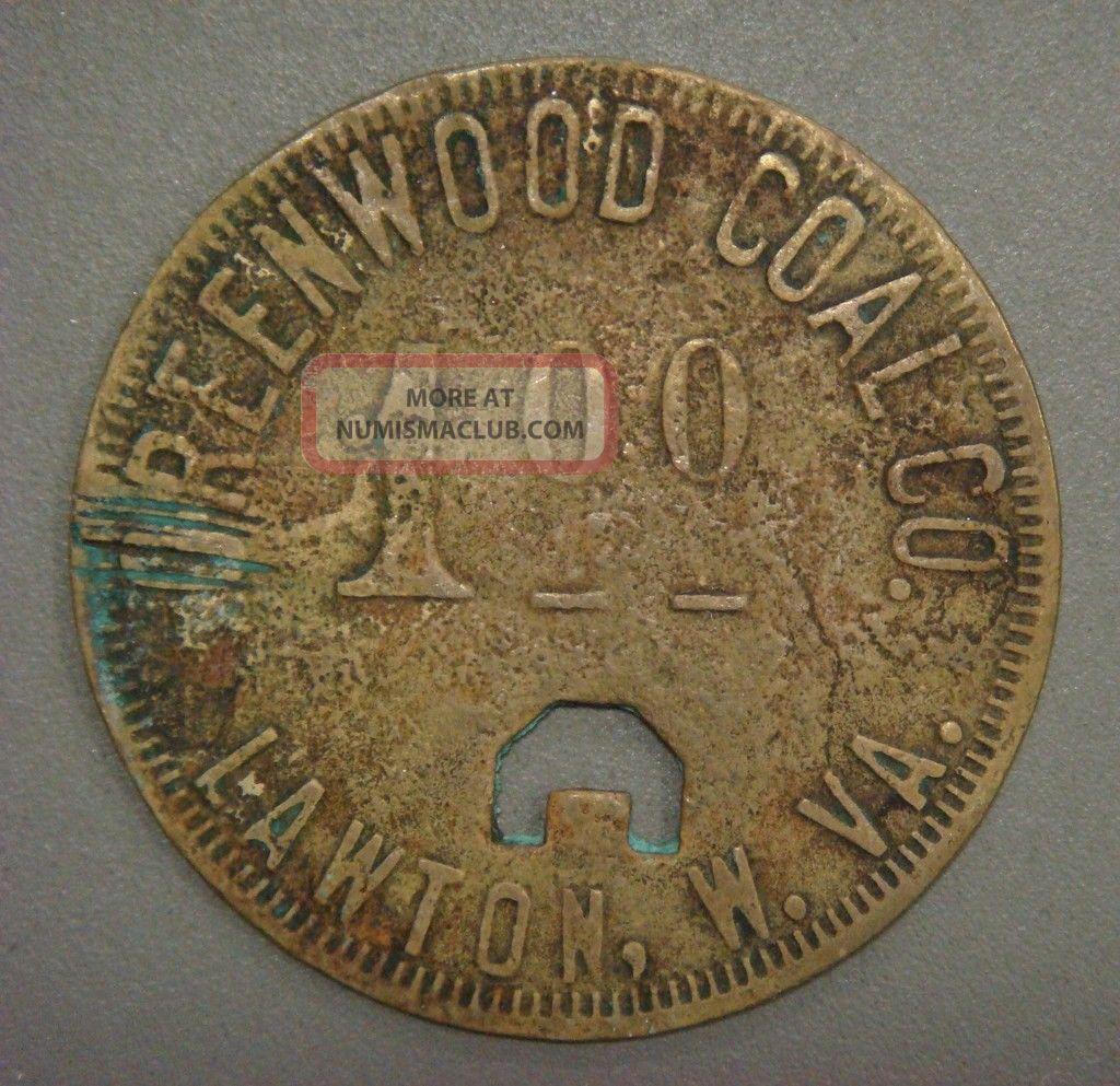 Greenwood Coal Co.  1.  00 Lawton,  W.  Va. Exonumia photo