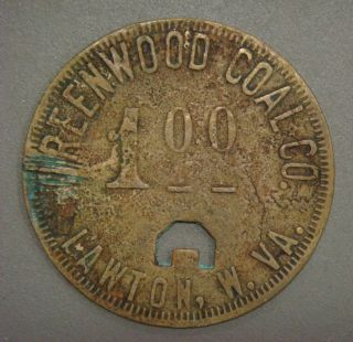 Greenwood Coal Co.  1.  00 Lawton,  W.  Va. photo