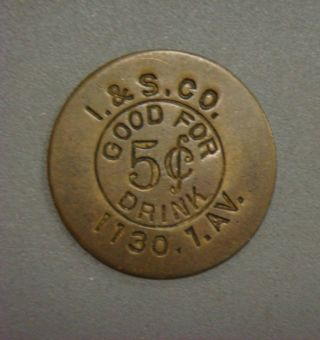 I.  & S.  Co.  Good For 5¢ Drink,  1130.  1.  Av. photo