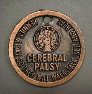 B.  P.  O.  E.  Cerebral Palsey,  Pennies A Day. . . ,  Copy Of 1943 Copper Cent photo