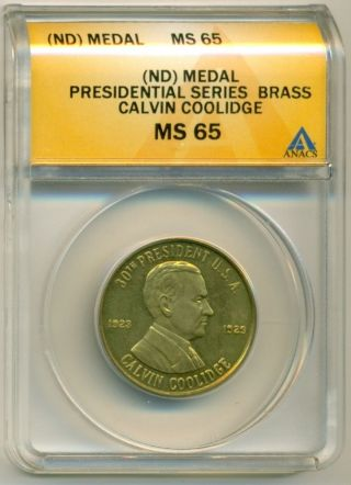 Calvin Coolidge Presidential Medal Ms65 Anacs photo