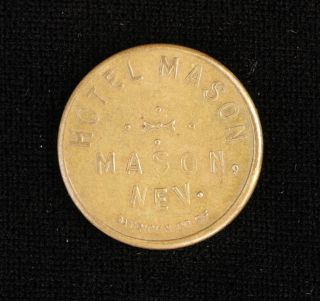 Antique C 1910 - Hotel Mason Brass Token - Mason,  Nevada - Uniface photo
