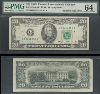 $20 1985=butterfly Fold Error=chicago=pmg 64 Choice Uncirculated photo