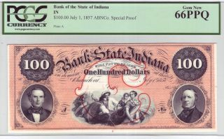 The Bank Of State Of Indiana $100 - Pcgs Gem 66ppq - - Abnco.  Special Proof photo