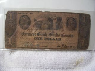 Authentic Obsolete The Farmers Bank Of Bucks County $1 Note Currency 1841 Pa photo