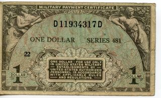 Us Mpc Military Payment Certificate Series 481 $1.  00 22 D11934317d Cond. photo