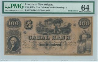Louisiana Orleans Canal Bank $100 186x Not Signed Or Issued Pmg64 G60a photo
