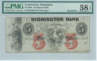 Connecticut Stonington Bank $5 186x G40b Red 5 Overprint Currency Pmg58 Epq photo