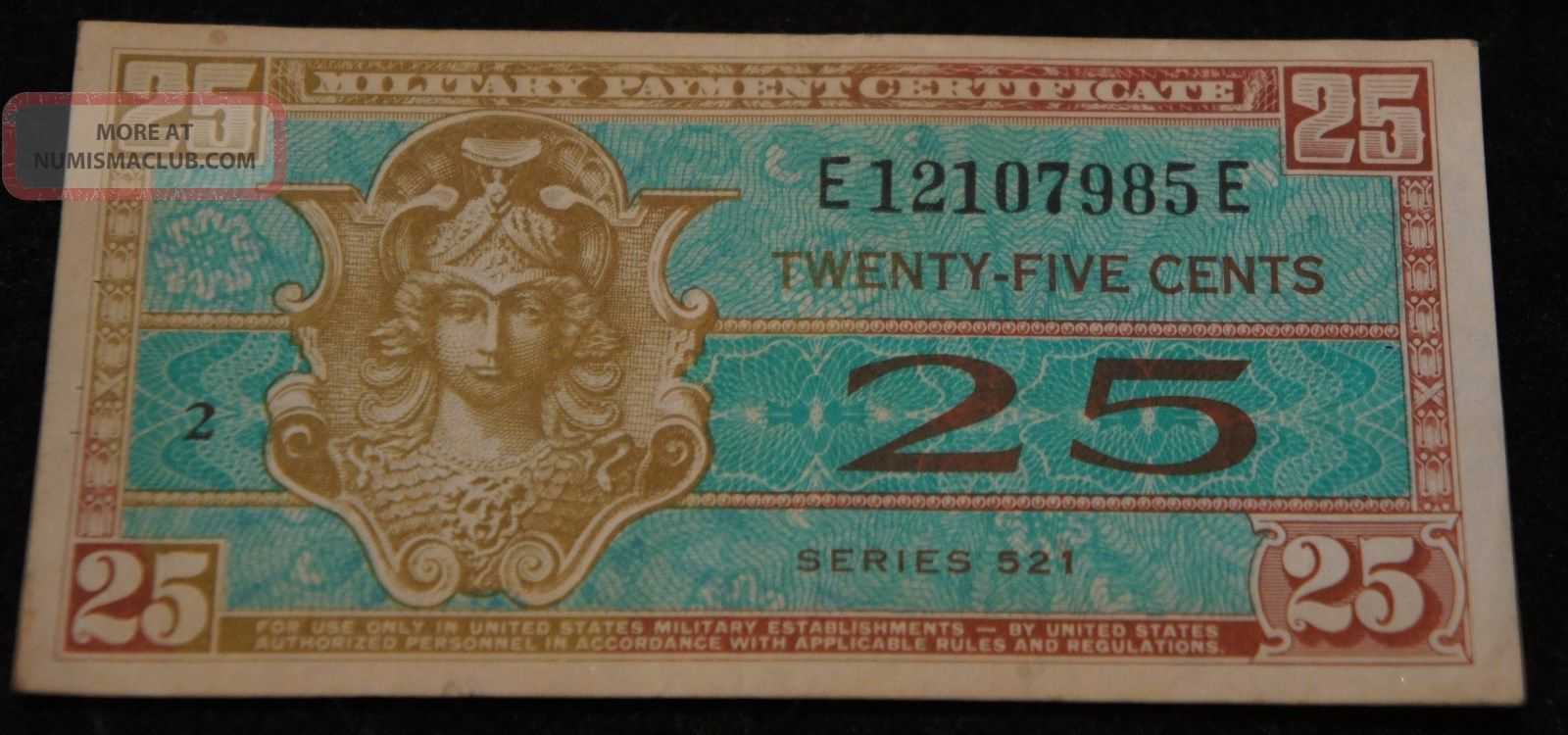 Series 521 25 Cents Military Payment Certificate In