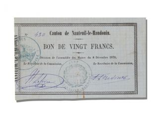 French War Emergency Issues,  Bond For 20 Francs,  Nanteuil Le Handouin photo