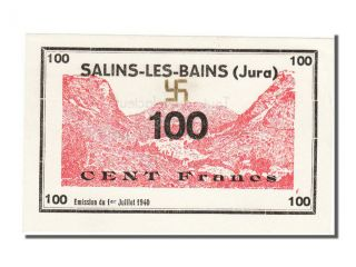 World War Ii Emergency Issues,  Salins - Les - Bains,  100 Francs,  1940 photo