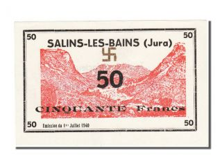 World War Ii Emergency Issues,  Salins - Les - Bains,  50 Francs,  1940 photo