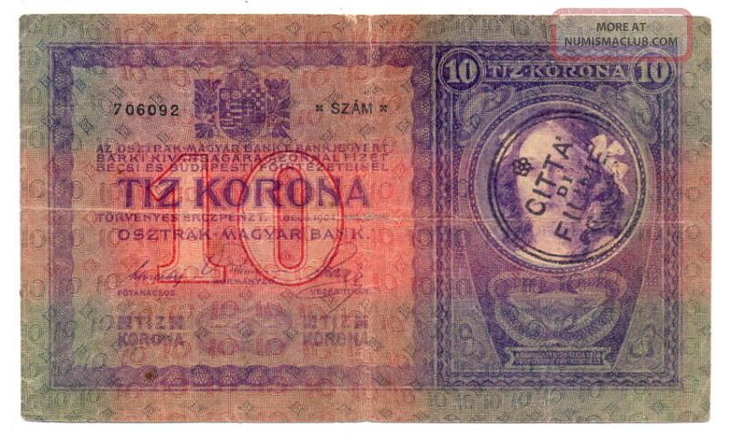 Fiume 10 Kronen 1904 (1920) Vg+ Hanstamp Citta Di Fiume Rare Europe photo