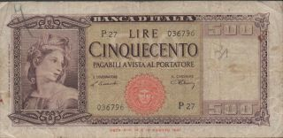 Italy,  500 Lire.  18.  8.  1947,  P 80a,  Series P 27,  Rare photo