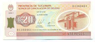 Argentina Note Emergency Tucuman 20 Pesos 2001 Rare Au photo