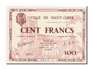 World War Ii Emergency Issues,  Saint - Omer,  100 Francs,  1940 photo