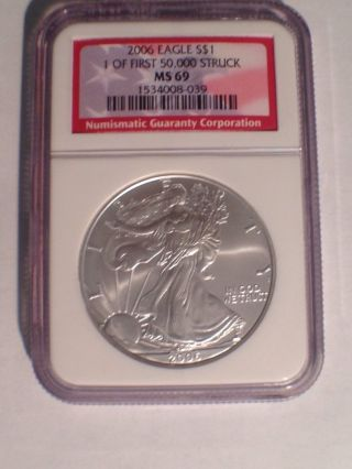 2006 American Silver Eagle - Ngc Ms 69 - 1 Of First 50,  000 Struck photo