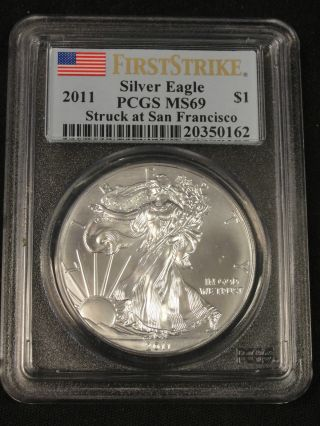 2011 American Silver Eagle Coin Struck At San Francisco First Strike Pcgs Ms69 photo