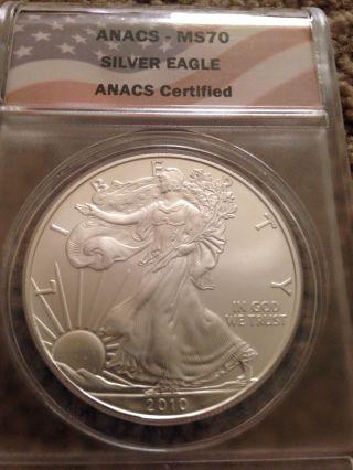 2010 $1 Silver Eagle Bullion Coin Anacs Ms - 70.  Graded Perfect - - Nr photo